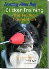 Clicker Training: The Perfect Foundation
